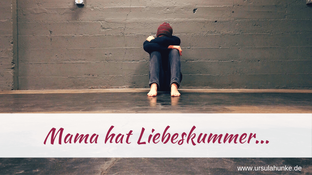 [AUDIO] Mama hat LIEBESKUMMER