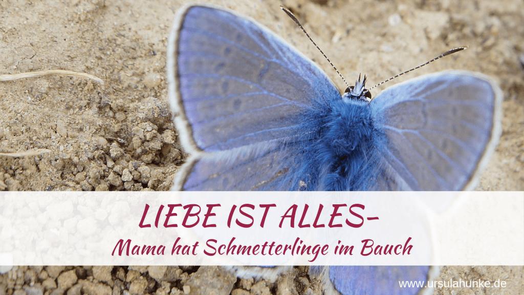 Schmetterlinge im Bauch - Mama ist verliebt
