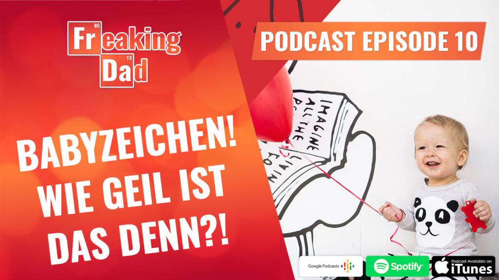 Podcast #010: Babyzeichensprache, wie geil ist das denn?!