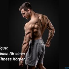 Mens Physique: Die 7 Richtlinien für den perfekten Fitness Körper