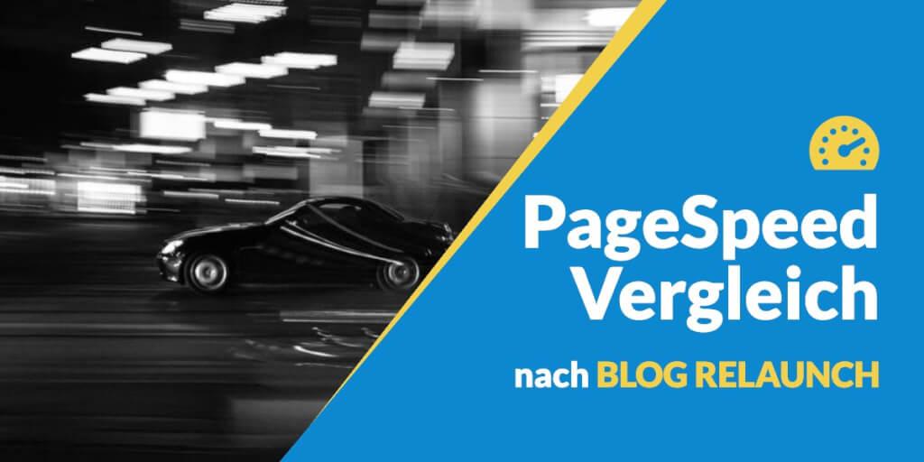 Mit einem Blog Relaunch von 17 auf 97 PageSpeed