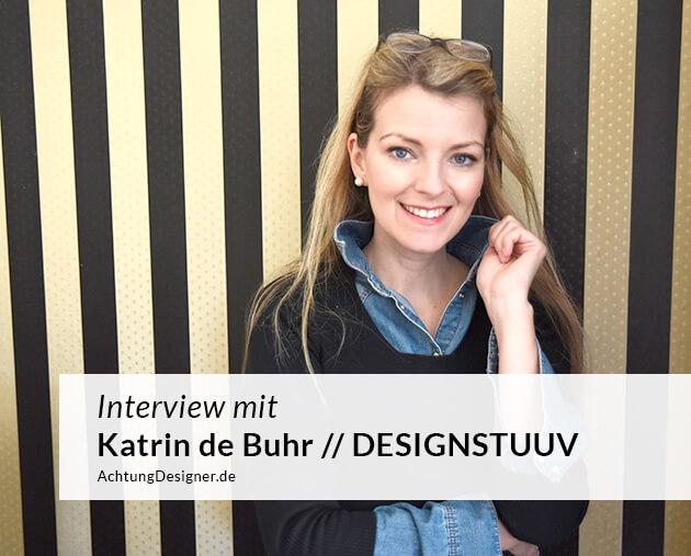Katrin de Buhr, Gründerin der DESIGNSTUUV, im Interview