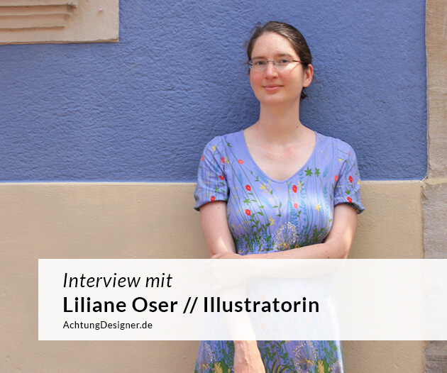 Interview - Illustratorin Liliane Oser