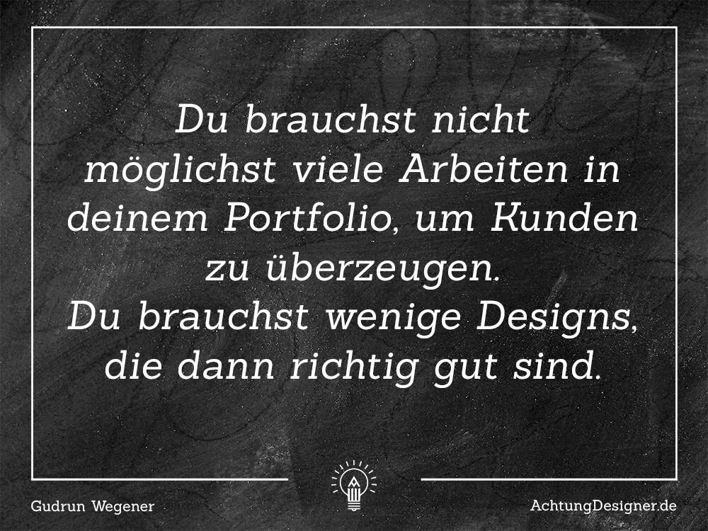 Zitat / Zeig nur dein bestes Designer-Portfolio / AchtungDesigner.de