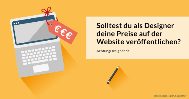 Solltest du als Designer die Preise auf deiner Website veröffentlichen?