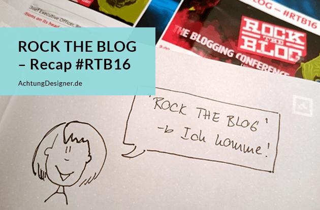 Recap - Rock the Blog #RTB16