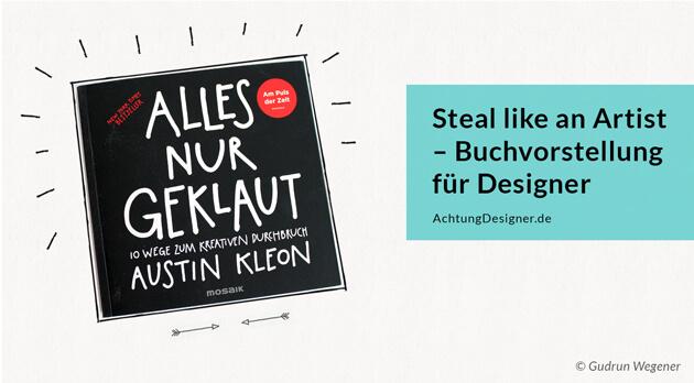 Steal like an Artist – Buchvorstellung für Designer