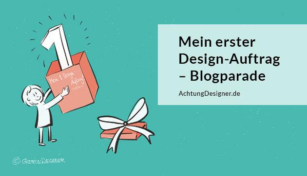 Mein erster Design-Auftrag Aufruf zur Blogparade