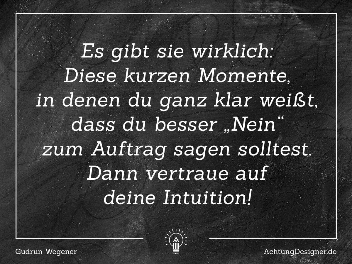 Zitat // Aufträge ablehnen // AchtungDesigner.de