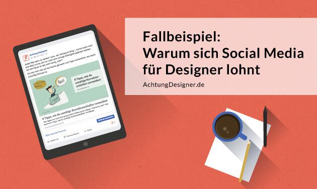 Fallbeispiel: Warum sich Social Media für Designer lohnt