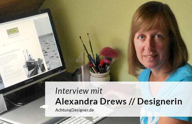 """""""Ich wollte meine Erfahrung für eigene Projekte nutzen"""" – Interview mit der Designerin Alexandra Drews"""