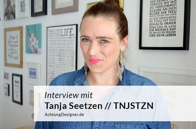 Interview auf AchtungDesigner.de mit Tanja Seetzen
