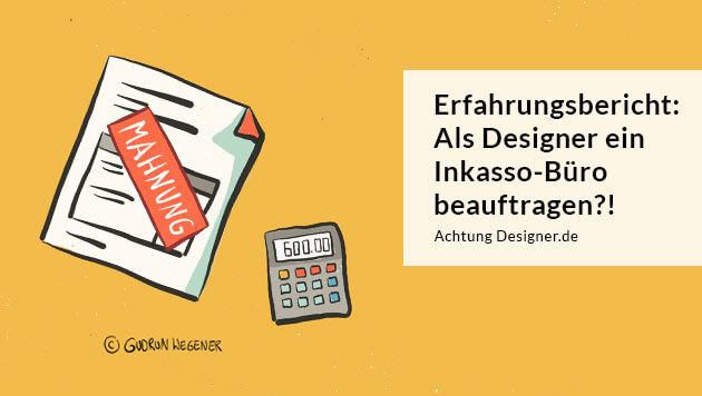 Illustration - Als Designer ein Inkasso-Büro beauftragen © Gudrun Wegener
