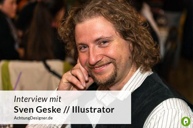 Interview mit dem Illustrator Sven Geske