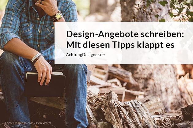 Design-Angebote schreiben - So klappt es / © Achtung Designer