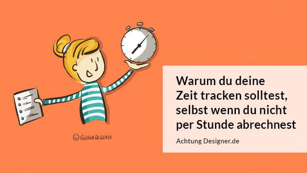 Warum du deine Zeit tracken solltest / Achtung Designer © Gudrun Wegener