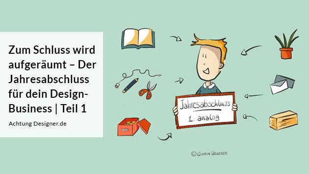 Jahresabschluss für dein Design-Business / © Gudrun Wegener AchtungDesigner.de