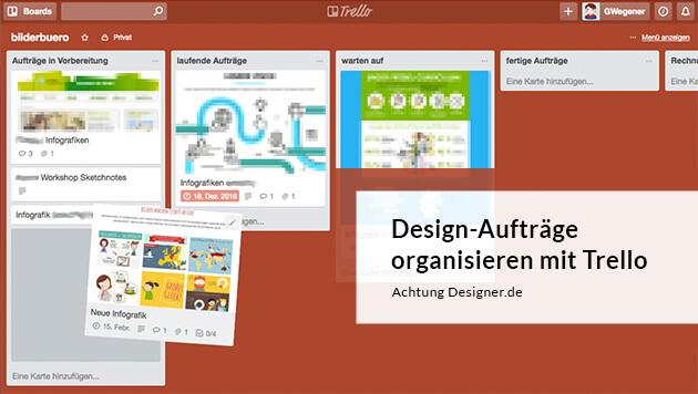 Design-Aufträge organisieren mit der Kanban Technik in Trello
