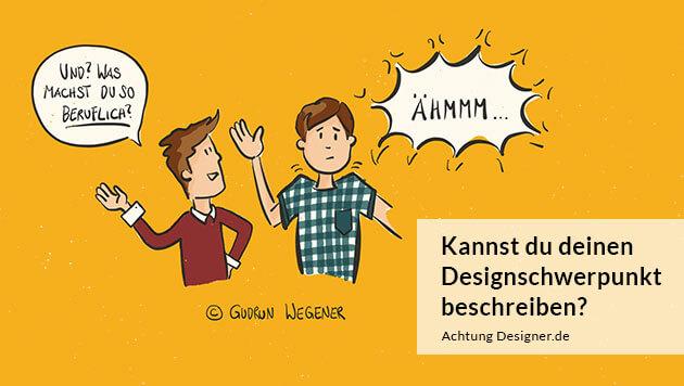 Und? Was machst du beruflich? – Oder, kannst du deinen Designschwerpunkt in einem Wort beschreiben?