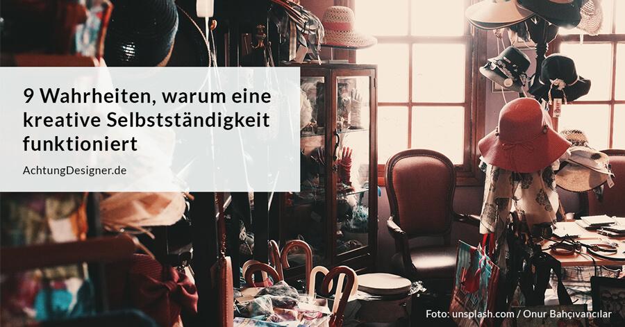 Warum eine kreative Selbstständigkeit funktioniert / AchtungDesigner.de