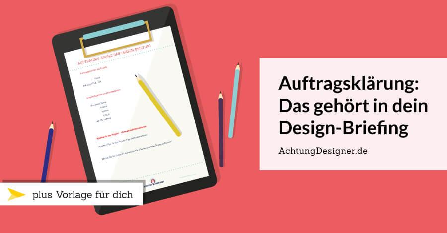 Auftragsklärung: Das gehört in dein Design-Briefing + Vorlage