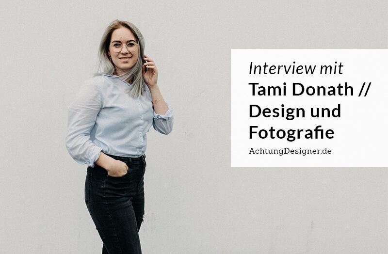 """""""Die Selbstständigkeit ist das Beste, was mir passieren konnte."""" –Tami Donath im Interview"""