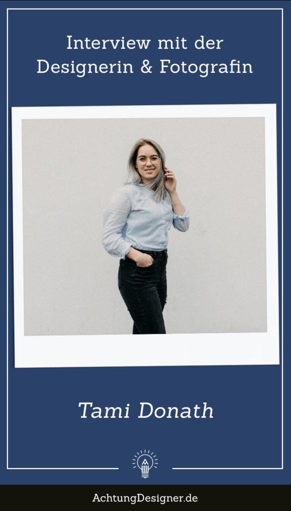 Interview mit der Designerin Tami Donath // Achtung Designer