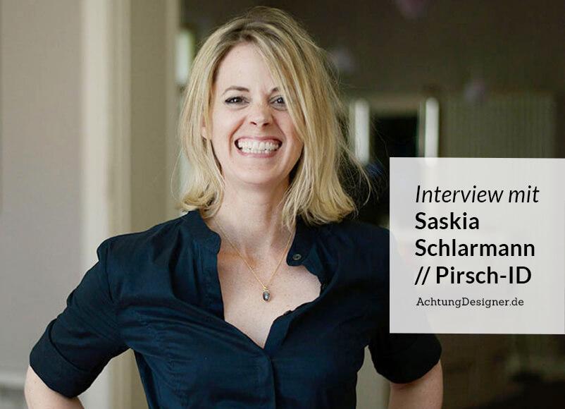 """""""Ich versuche schon im ersten Gespräch beim """"Was"""" dabei zu sein, nicht erst beim """"Wie"""". –Designerin Saskia Schlarmann im Interview"""