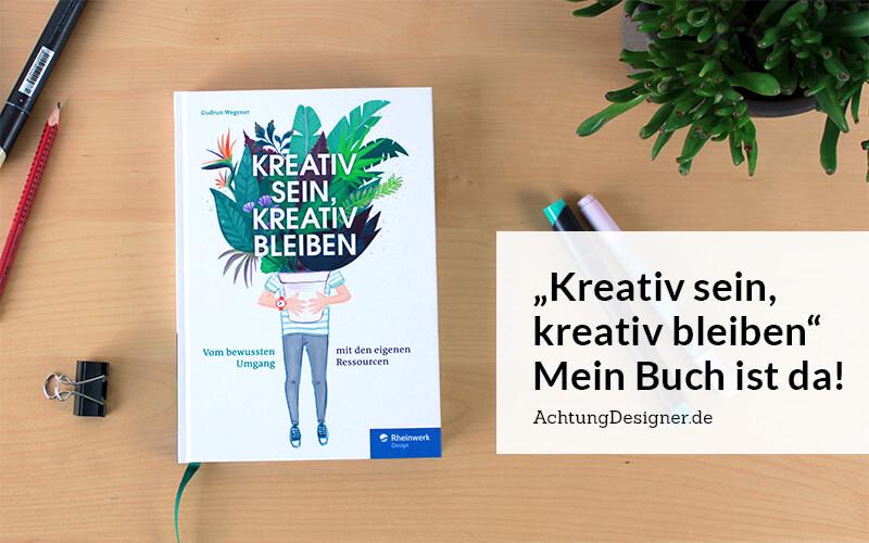 Kreativ sein, kreativ bleiben –mein Buch ist da⠀