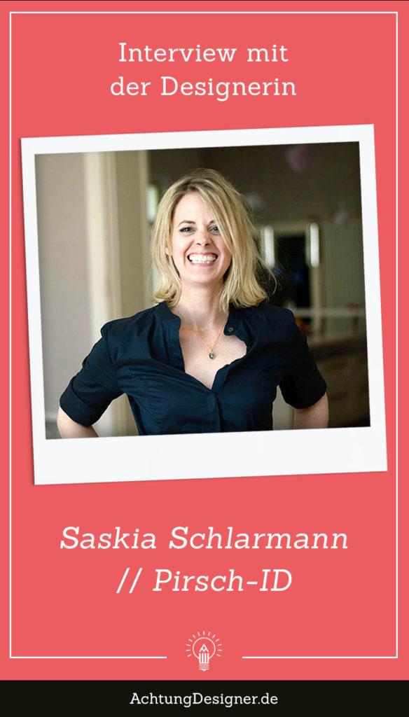 Interview mit der Designer Saskia Schlarmann // Achtung Designer