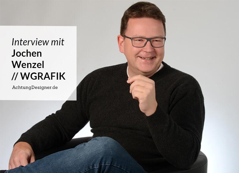 Interview mit Jochen Wenzel auf AchtungDesigner.de