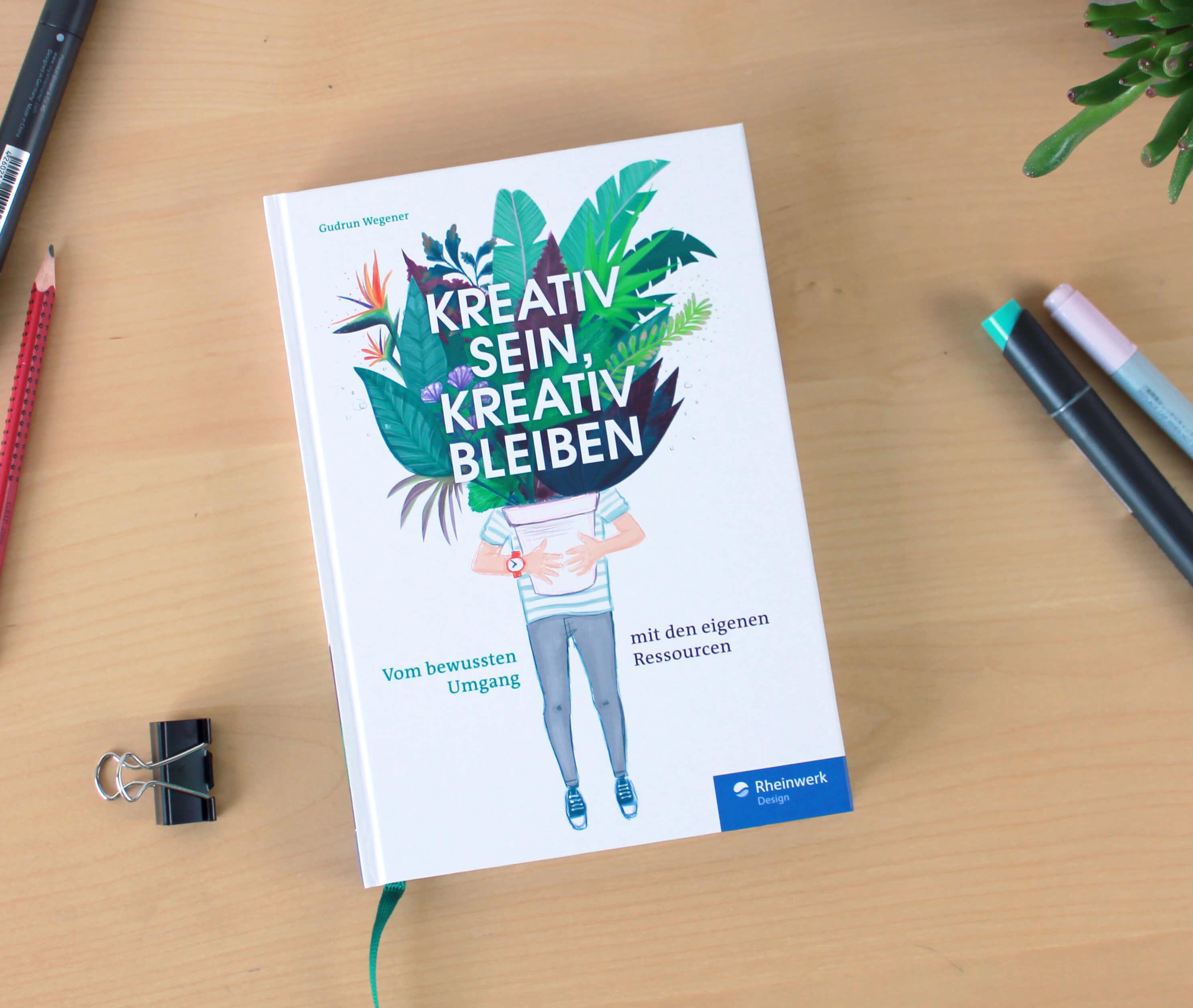 """Designer Buch """"Kreativ sein, kreativ bleiben"""" von Gudrun Wegener"""