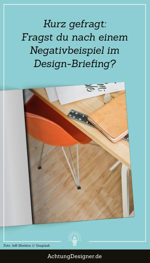 Fragst du nach einem Negativbeispiel im Design-Briefing?
