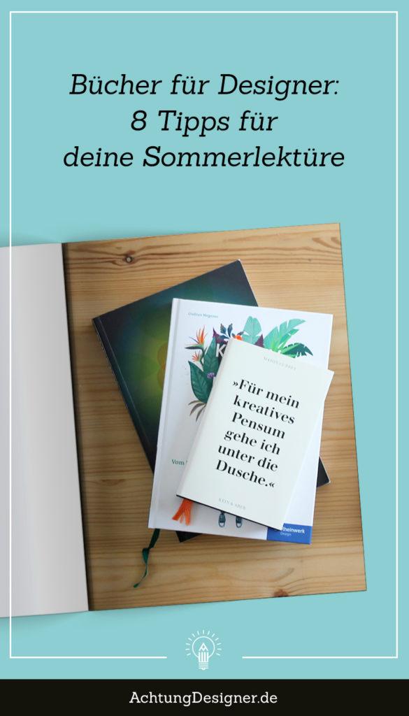 Bücher für Designer: 8 Tipps für deine Sommerlektüre #designer #bücher #sommerlektüre #kreative