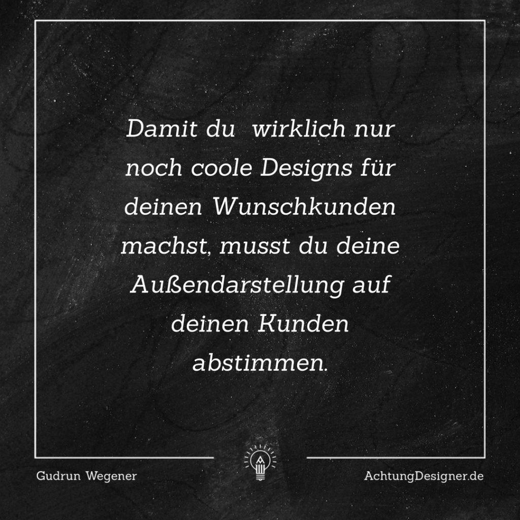Wunschkunden – Ab morgen mach ich nur noch Designs für... ? #Designer #Kunden #Positionierung
