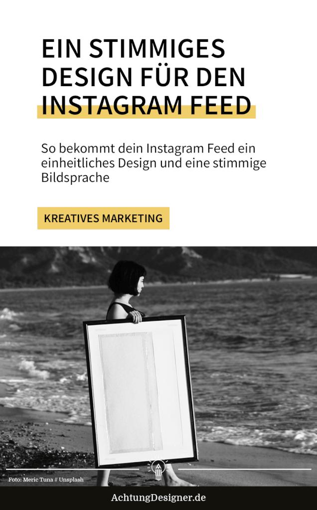 So bekommt dein Instagram Feed ein einheitliches Design und eine stimmige Bildsprache