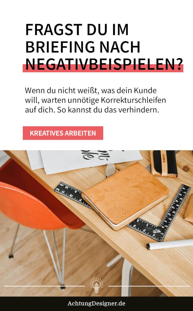 Kurz gefragt: Fragst du nach einem Negativbeispiel im Design-Briefing?