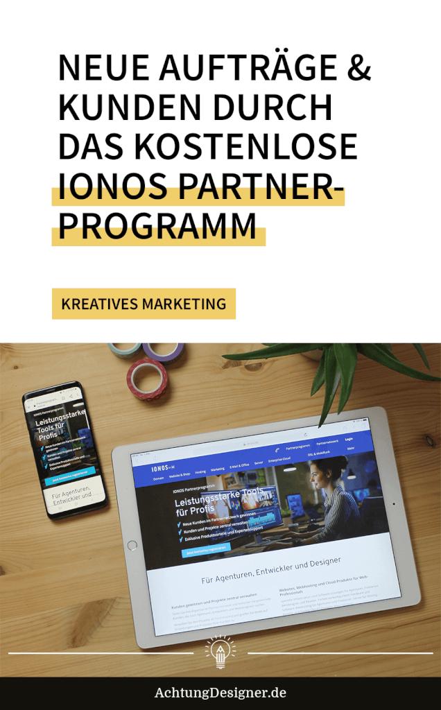 Neue Aufträge & Kunden durch das kostenlose IONOS Partnerprogramm