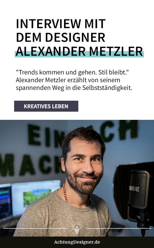 Interview Designer Alexander Metzler hoch