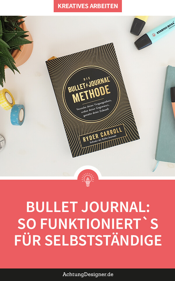 Die Bullet Journal Methode für Selbststaendige – so funktioniert es