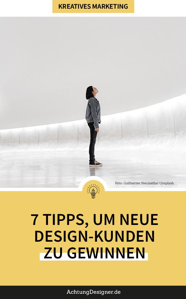 7 Tipps, um ganz einfach neue Design-Kunden zu finden