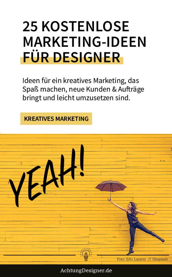 25 kostenlose Marketing-Ideen für Designer, mit denen du sofort durchstarten kannst