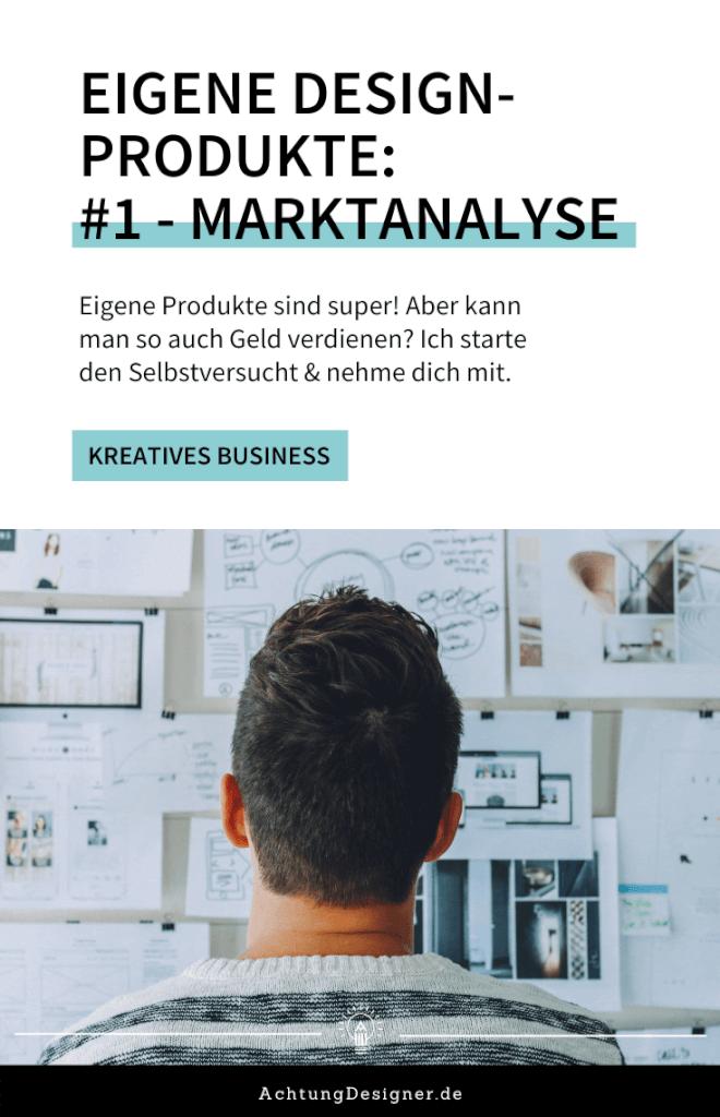 Eigene Designprodukte // Schritt 1 - Marktanalyse