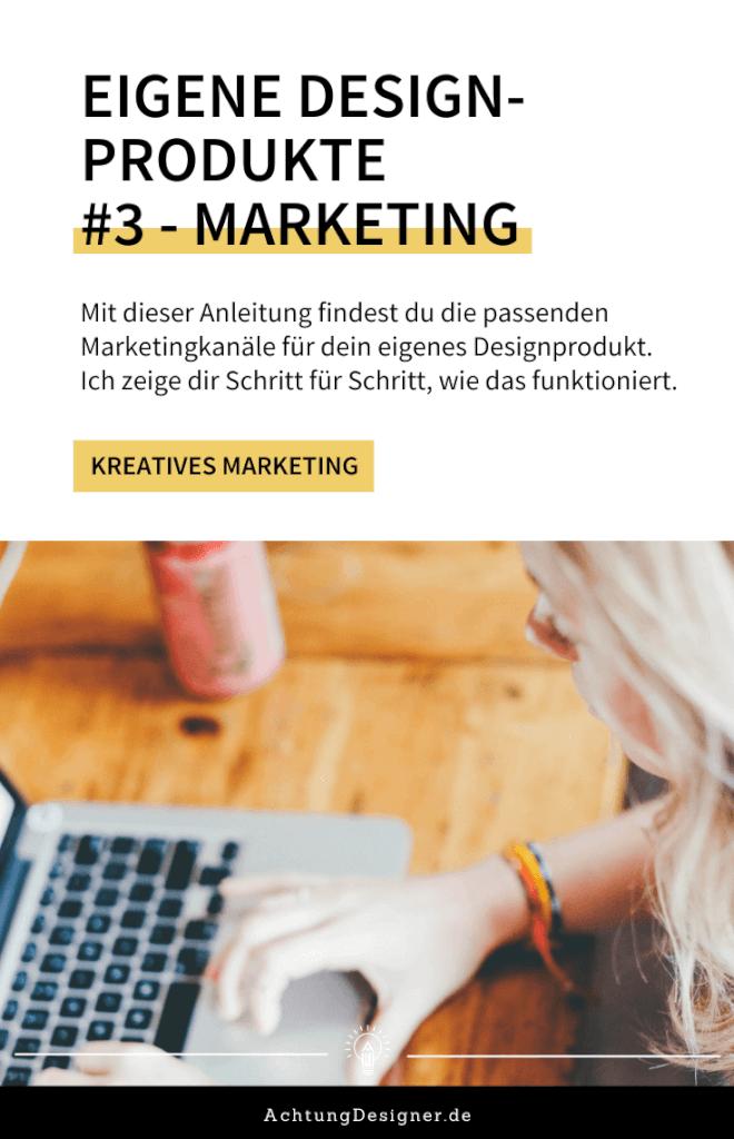 Eigene Designprodukte // Schritt 3 - So wählst du die Marketingkanäle für dein neues Designprodukt