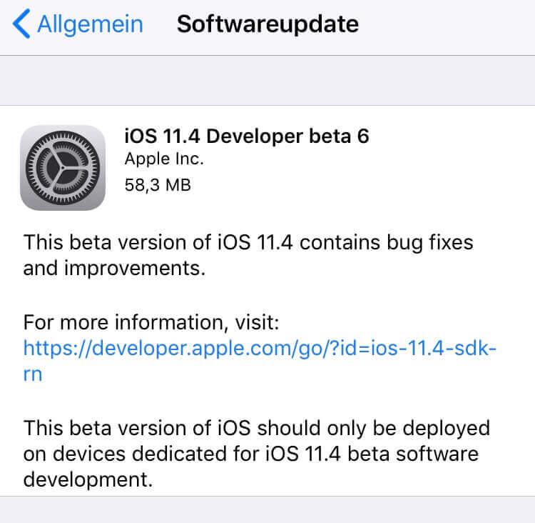 Apple iOS 11.4 Developer beta 6 veröffentlicht