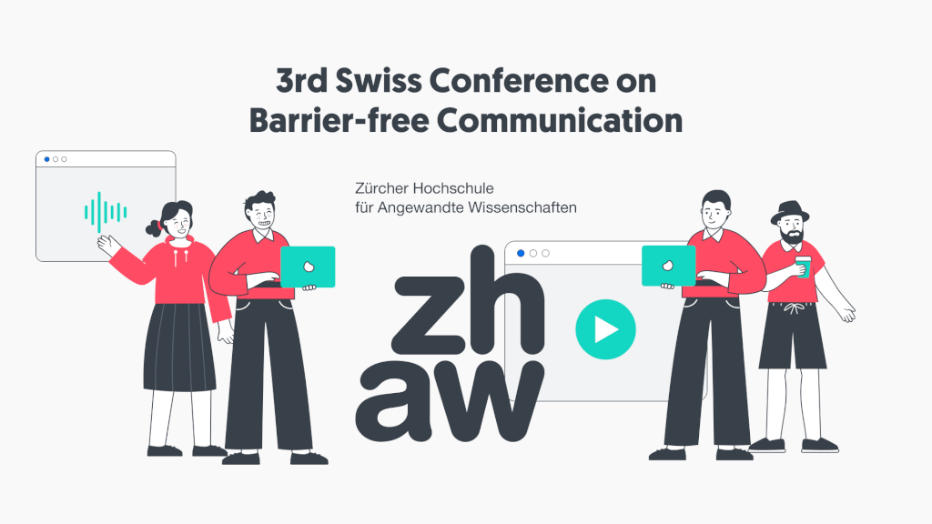 VIDEO TO VOICE at Third Swiss Conference on Barrier-free Communication (BfC).