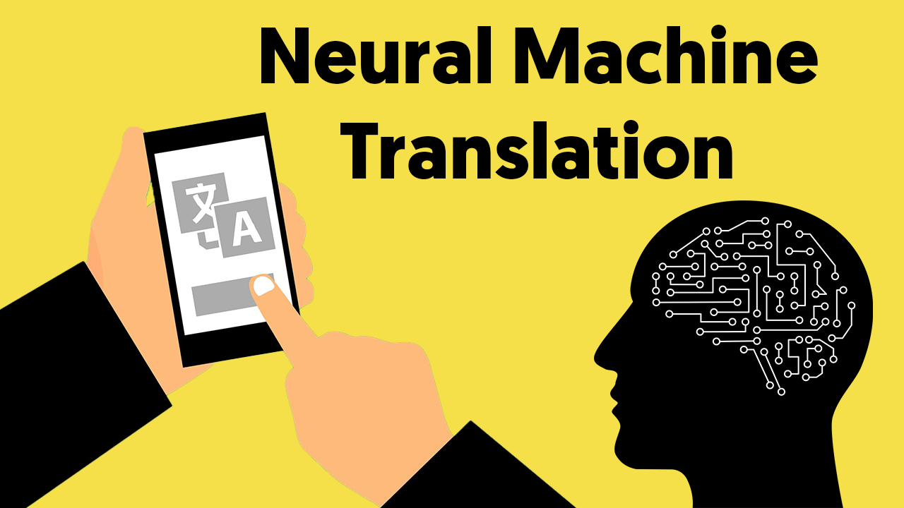 How Neural Machine Translation Makes Video Localization Easier Than Ever