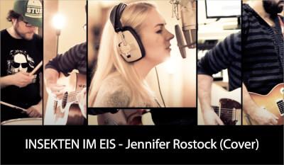 INSEKTEN IM EIS - Jennifer Rostock (Cover)