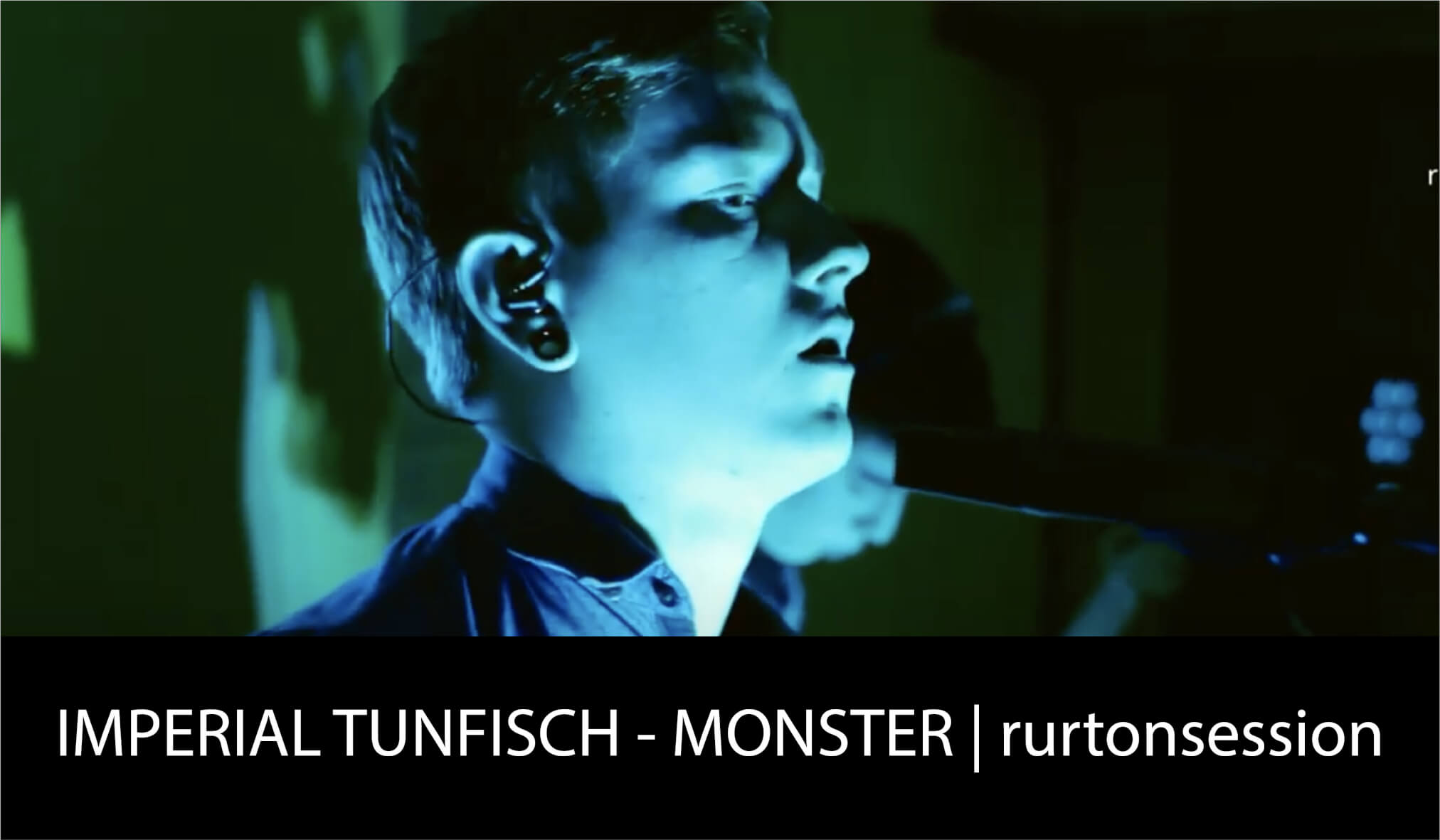 IMPERIAL TUNFISCH - MONSTER rurtonsession