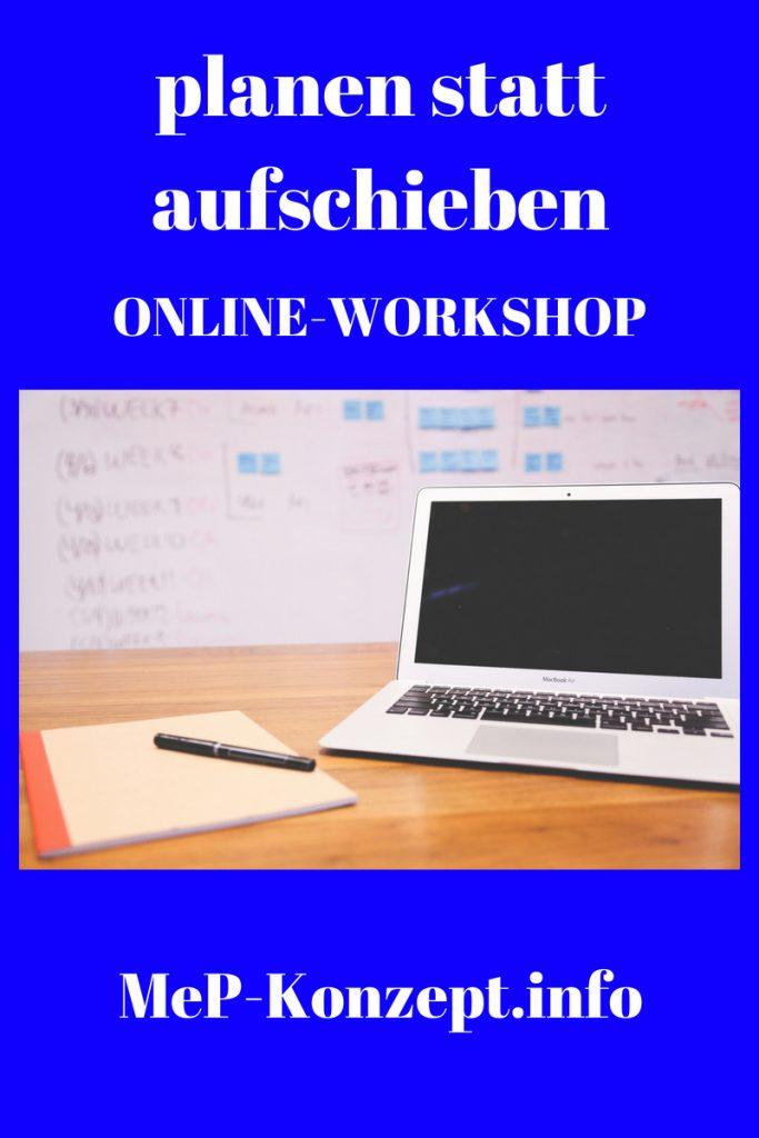 Online-Workshop planen statt aufschieben, MeP-Konzept im Januar 2019
